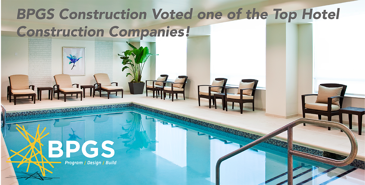 top hotel builder in the nation bpgs construction